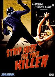 strip-nude for your killer
