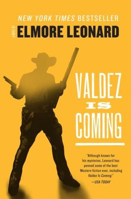 Elmore Leonard novel Valdez Is Coming