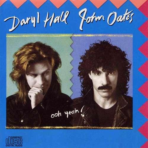 Daryl Hall & John Oates - Ooh Yeah! (1988)