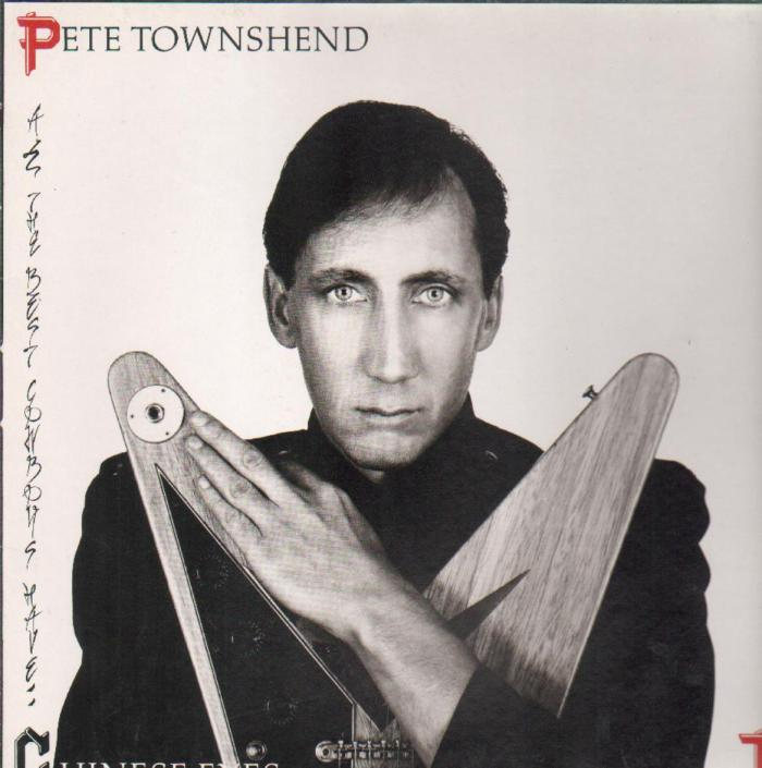 pete_townshend-all_the_best_cowboys_have_chinese_eyes(atco_records)