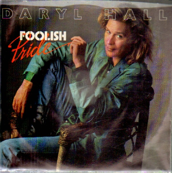 Daryl Hall Foolish Pride