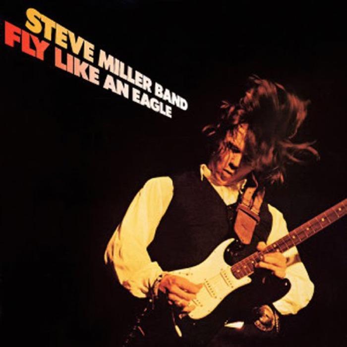 Steve miller fly like an eagle