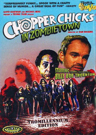 billy bob thornton chopper chicks in zombietown