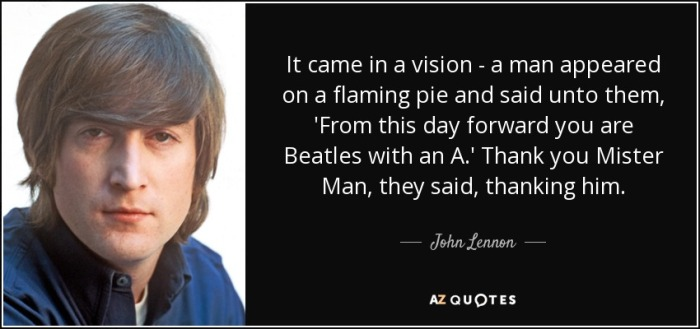 John Lennon Flaming Pie Quote