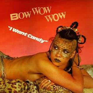 Bow_wow_wow_ I want Candy international_edition