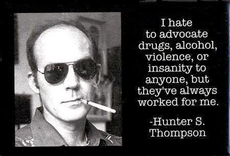 best hunter S. thompson quotes