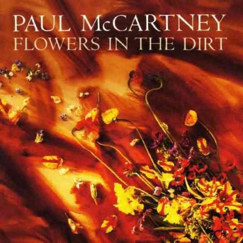 Paul McCartney Flowers In The Dirt