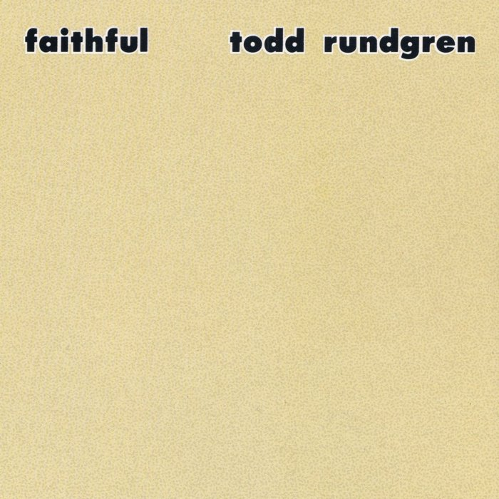 Faithful Todd Rundgren