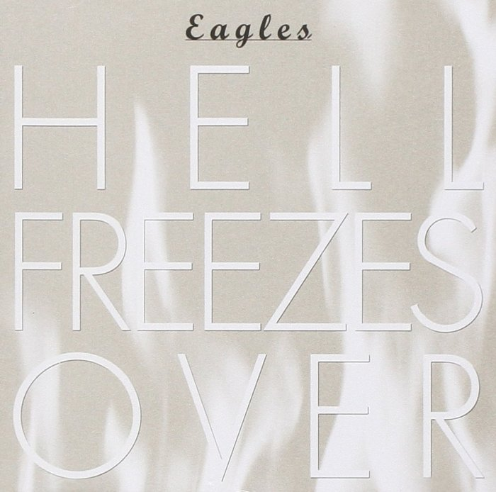 Hell Freezes Over Eagles