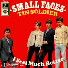 Small Faces Tin Soldier