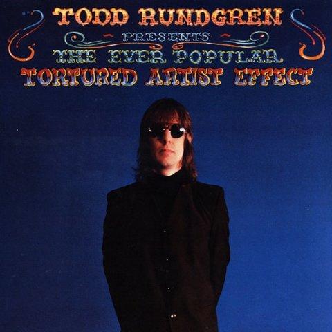 Todd-Rundgren-Presents The-Ever-Popular-Tortured-Artist-Effect