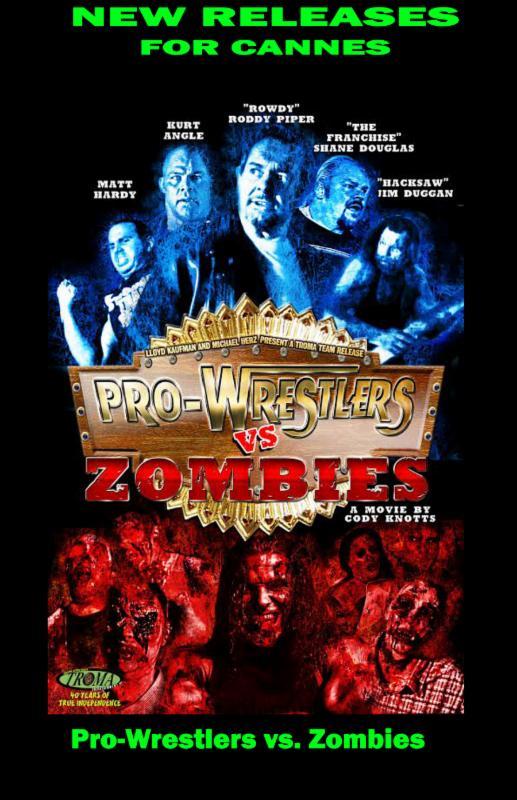 Troma Pro Wrestlers Versus Zombies
