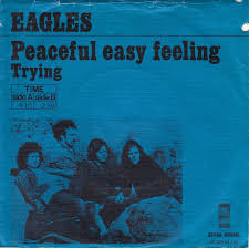 Peaceful Easy Feeling the Eagles