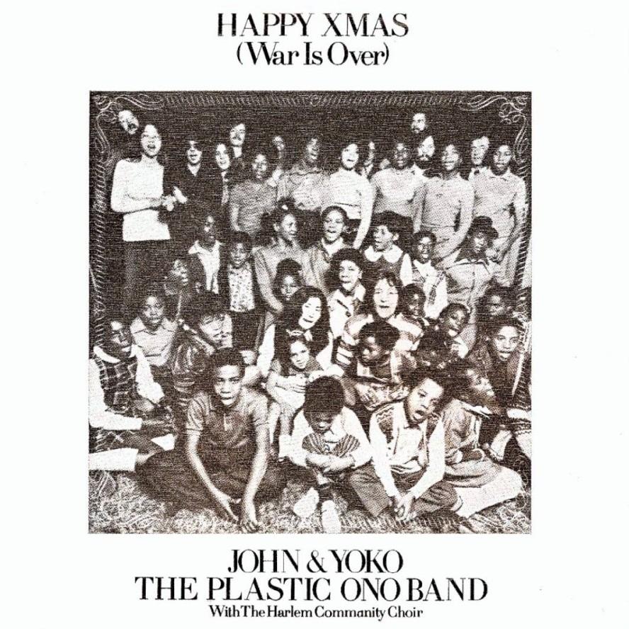 "Happy Xmas (War Is Over)""! John Lennon\'s Powerful Anti-War Christmas ..."